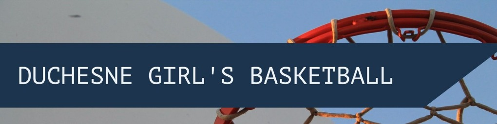 Duchesne High School Girl's Basktball